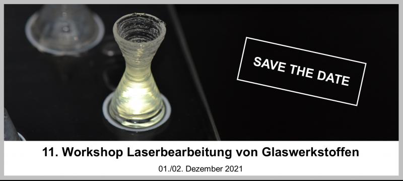 Workshop Laserbearbeitung von Glaswerkstoffen